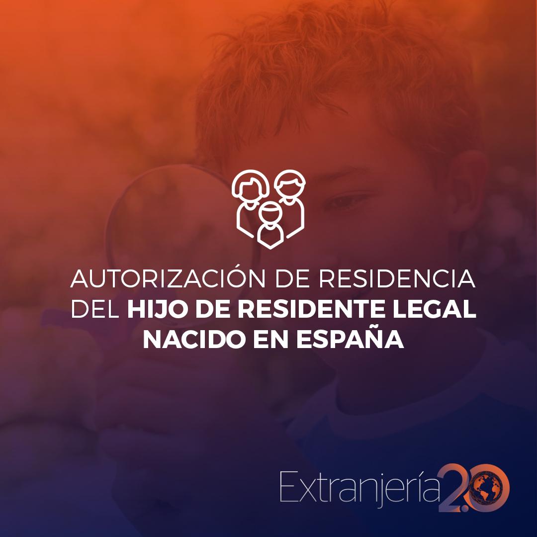 Residencia para hijos de extranjeros nacidos en España